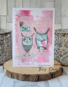 """Card created using painted layers using Tracy Evans Stamps """"Owl"""" and """"Hoot Hoot"""" from AALLandCreate. December 17, 8th Of March, Mixed Media Cards, Paint Cards, My Stamp, Tim Holtz, I Card, Cardmaking, Evans"""