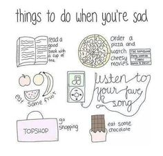 what you do when you're sad