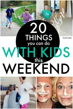 20 Things You Can Do With Kids This Weekend