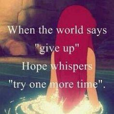 #hope #try #again