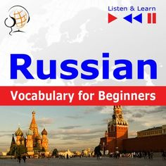 Russian Vocabulary for Beginners. Listen & Learn to Speak - AudioKurs + ebook