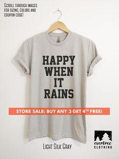 39c86b790 Happy When It Rains T-shirt