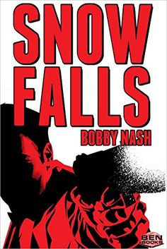 Sometimes half an inch is all that stands between life and death. A bullet wound and a mystery is just the beginning for Abraham Snow in SNOW FALLS, the first book in a new action/thriller series from award-winning author, Bobby Nash and BEN Books. Available in paperback and ebook.  www.amazon.com/SNOW-FALLS-Bobby-Nash-ebook/dp/B01NAOHSTR  www.bobbynash.com http://BEN-Books.blogspot.com
