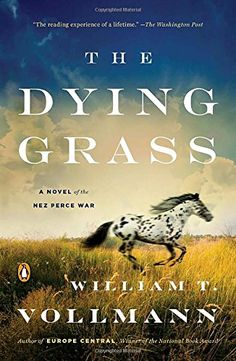 Herunterladen oder Online Lesen The Dying Grass Kostenlos Buch PDF/ePub - William T. Vollmann, 'The reading experience of a lifetime .'-- The Washington Post The National Book Award winner takes readers inside. Literary Fiction, Historical Fiction, National Book Award Winners, Indian Eyes, War Novels, Penguin Random House, Penguin Books, The Washington Post, Washington State