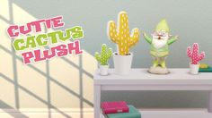 Sims 4 CC's - The Best: Cutie Cactus Plush by HamburgerCakes