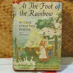 1943 FOOT Of The RAINBOW Gene Stratton Porter Book by AzaleaTrail