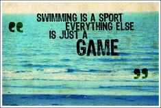 Swimming Quote by ~fearlessgurl on deviantART