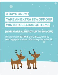 4 days only: take an extra 15% off our  winter clearance items