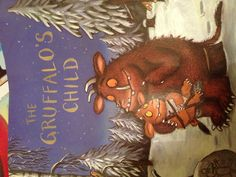 The Gruffalo's Child, Julia Donaldson, illustrated by Axel Scheffler. Simple, rhyming fun with fabulous illustrations. Heart-warming too!