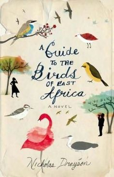 Book Cover Designs A Guide to the Birds of East Africa by Nicholas Drayson. Illustrated and designed by Christopher Silas Neal Buch Design, Beautiful Book Covers, East Africa, Little Books, Grafik Design, Book Cover Design, Bird Art, Cover Art, Hand Lettering