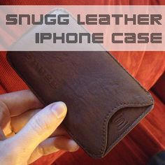 Snugg: Leather iPhone Case Review