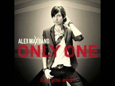 Alex Max Band - Only One (Lyrics)