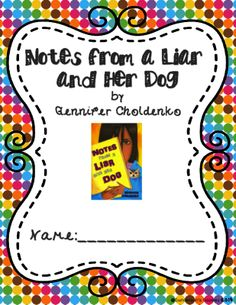 """""""Notes from a Liar and Her Dog"""" Complete Novel Unit from Gundersons Goodies on TeachersNotebook.com -  (130 pages)  - This is a complete novel unit for the book """"Notes from a Liar and Her Dog!"""""""