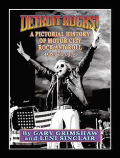 Detroit Rocks! A Pictorial History of Motor City Rock and Roll 1965 to 1975 by Gary Grimshaw,http://www.amazon.com/dp/0982386117/ref=cm_sw_r_pi_dp_SRentb0EVPTB0BV3