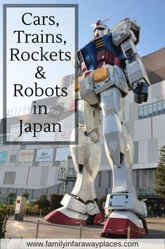Japan is the place to go for technology. Find out where to go on your family vacations in Japan to see cars, trains, rockets and robots!