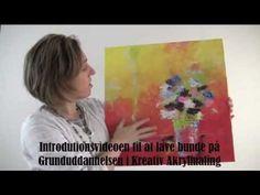 Intro til modulet omkring at lave Bund på Grunduddannelsen i Kreativ Akr...