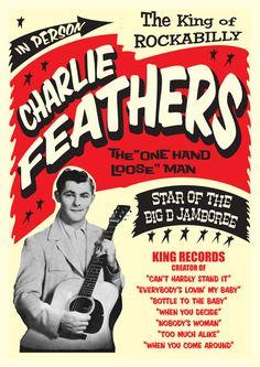 Charlie Feathers nació en Holly Springs, EE.UU. en 1932. Empezó su andadura tocando como músico independiente en pequeñas sesiones hasta lanzar su single de debut «Peepin' Eyes»/»I've Been Deceived» en los cincuenta. Aunque se le ha tratado de vender como músico country, Feathers deseaba tocar rockabilly, contrariamente a los deseos de su sello.   http://www.lastfm.es/music/Charlie+Feathers