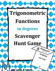 Students need so much practice with finding the value of trig functions in degrees.  This is a great resource to add to your trig unit.  It also works great later in the year as a review.