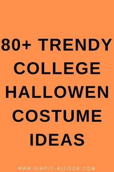 this is the best college Halloween costume list that I've ever seen. I absolutely love all the creative costume ideas that I could do with my best friend or my boyfriend. If you need some costume ideas that you could DIY or that is cheap you should totally check out this blog post.#halloween #halloweencostumeideas #collegehalloween Creative College Halloween Costumes, College Costumes, Popular Halloween Costumes, Halloween Party Costumes, Halloween Costumes For Girls, Easy Halloween, Costume Ideas, College Fun, Bestfriends