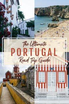 Do You Want Worldwide Vehicle Coverage? Planning Your Epic Portugal Road Trip? Jump Straight Into This Guide To The Ultimate Portugal Road Trip To Discover What To See, Do, Eat And Budget Travel Through Europe, Europe Travel Guide, Budget Travel, Travel Tips, Europe Holidays, Europe Photos, Portugal Travel, Vacation Destinations, Cool Places To Visit
