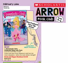 The Grimmtastic Girls series puts a middle school spin on fairy tales at Grimm Academy!  First up is Cinderella Stays Late, which is in the February 2014 Scholastic Arrow Book Club along with a sparkly slipper charm necklace.