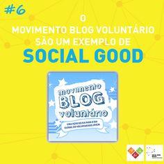 O Movimento Blog Voluntário é um exemplo de social good!