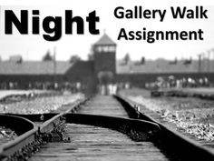 This is a gallery walk activity for Elie Wiesel's Night that requires students to view and write about images related to Night and the Holocaust. A gallery walk is an activity that requires students to circulate around the room while thoughtfully observing and analyzing visual content. $2.25