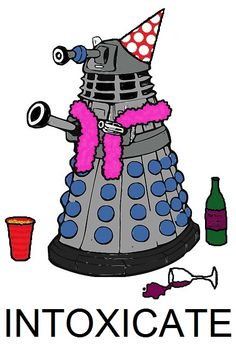 Those wild and naughty Daleks have been partying again.