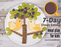7 Day Clean Eating Meal Plan for Kids