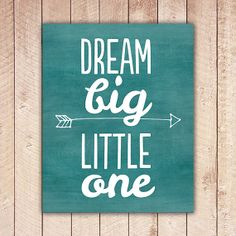 Nursery Printable Dream Big Little One by PaperCanoePrintables, $5.00