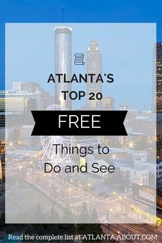 20 ideas for FREE things to do in Atlanta; add them to your bucket list this year. Georgia Usa, Atlanta Georgia, Atlanta Attractions, Visit Atlanta, Free Things To Do, Staycation, Oregon, Road Trip, Bucket