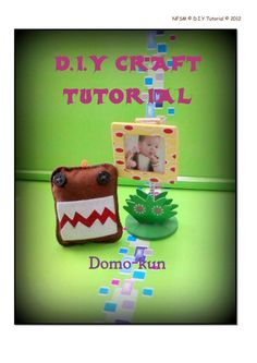 E-BOOK: D.I.Y CRAFT TUTORIAL (Domo-kun) [1 tc or 16 mrp only]