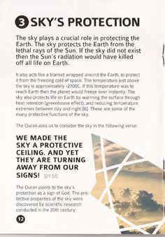 Enbiya 32.Ayet: Gökyüzünü korunmuş bir tavan yaptık. Onlar ise O´nun ayetlerinden yüz çeviriyorlar.