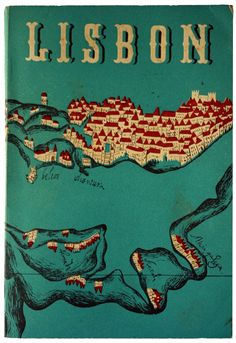 """""""I love everything about this 1940 guide,The charm of Lisbon - A short guide for those who do not know her.   The cover is unsigned, but I'd guess the designer is José Espinho."""""""