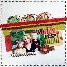 Worlds Best Mom - Scrapbook.com