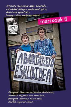 Martxoak 8 Marzo (Kalejira): http://ecuadoretxea.blogspot.com.es/2014/03/martxoak-8-marzo-kalejira.html