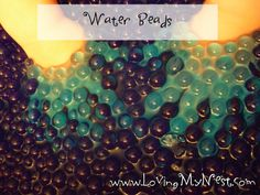 Playing with water beads @ Loving My Nest
