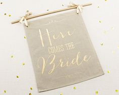 Gold Foil Here Comes the Bride Sign Garden Wedding Ceremony Burlap Signage Glam…