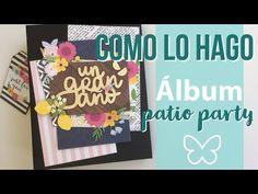 Como lo hago: Album Patio party - YouTube Album Scrapbook, Scrapbook Sketches, Mini Albums Scrap, Patio, Frame, Scrapbooking, Youtube, Videos, Big Shot
