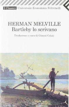 Bartleby lo scrivano - Herman Melville