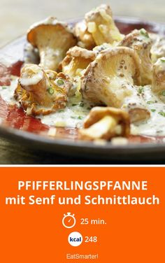 Pfifferlingspfanne – mit Senf und Schnittlauch – smarter – Kalorien: 248 kcal – … Chanterelle pan – with mustard and chives – smarter – Calories: 248 kcal – Time: 25 min. Radish Recipes, Roast Recipes, Lunch Recipes, Diet Recipes, Chanterelle Recipes, Low Carb Burger, Mushroom Dish, Cancer Fighting Foods, Eat Smart