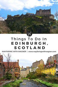 The tops things to do in Edinburgh, Scotland from a former local! Edinburgh Castle | Dean Village | Edinburgh, Scotland Travel | Edinburgh, Scotland Food | European Travel Tips | European Travel Itinerary | European Travel Destinations