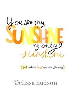 You Are My Sunshine Wall Art Print van elissahudson op Etsy