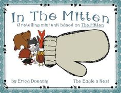 your students retell a familiar story based on the story The Mitten ...