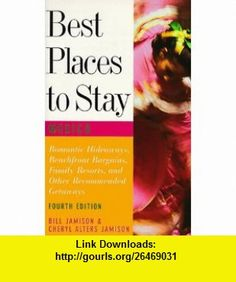 Best Places to Stay in Mexico Fourth Edition (9780395763384) Bill Jamison, Cheryl Alters Jamison, Lynn Foster, Lawrence Foster , ISBN-10: 039576338X  , ISBN-13: 978-0395763384 ,  , tutorials , pdf , ebook , torrent , downloads , rapidshare , filesonic , hotfile , megaupload , fileserve