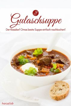 Recipe for hearty, classic goulash soup like from mom& home cooking - Soup. - Recipe for hearty, classic goulash soup like from mom& home cooking – Soup recipes, goulas - Tapas Recipes, Fish Recipes, Asian Recipes, Soup Recipes, Ethnic Recipes, Pork Chop Recipes, Meatloaf Recipes, Goulash Soup, Stew
