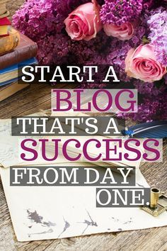 Starting A Blog Is Easy (Iu0027ll Walk You Through It!) But Starting A Blog  That Is Successful From Day One Requires A Bit More Planning. If You Want  To Know ...