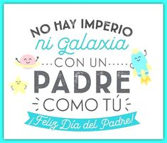 Frases dia del padre 2019 originales | El Banco de IMAGENES GRATIS Message For Father, Crushes, Messages, Lettering, Memes, Fathers Day Crafts, Happy Fathers Day Images, Drawing Letters, Meme