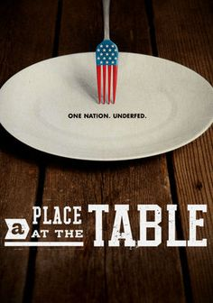 """A Place at the Table -- """"Using personal stories, this powerful doc illuminates the plight of the 49 million Americans struggling with food insecurity. A single mother, a small-town policeman and a farmer are among those for whom putting food on the table is a daily battle."""""""