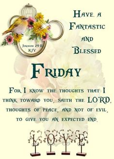 10 of the top friday blessings, friday greetings and good morning friday quotes. Friday Morning Quotes, Good Morning Happy Saturday, Happy Friday Quotes, Blessed Friday, Good Morning Quotes, Night Quotes, Sunday, Good Morning Music, Good Morning Prayer